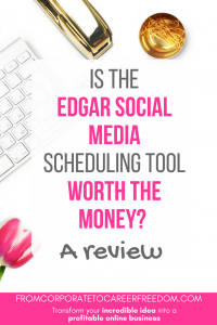 Thinking of using Edgar to make your social media scheduling? Here are the pros and cons, and whether it's worth the money for your business, social media, scheduling, blogging, marketing