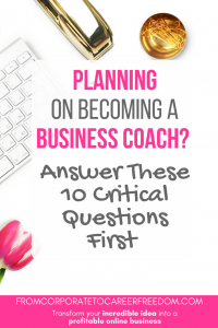 Have you recently started as a business coach online? This post is a must-read for new coaches, and will walk you through 10 of the critical questions you need to answer in order to make a success in this field, coaching, bloggers, entrepreneurs, life coach, business coach