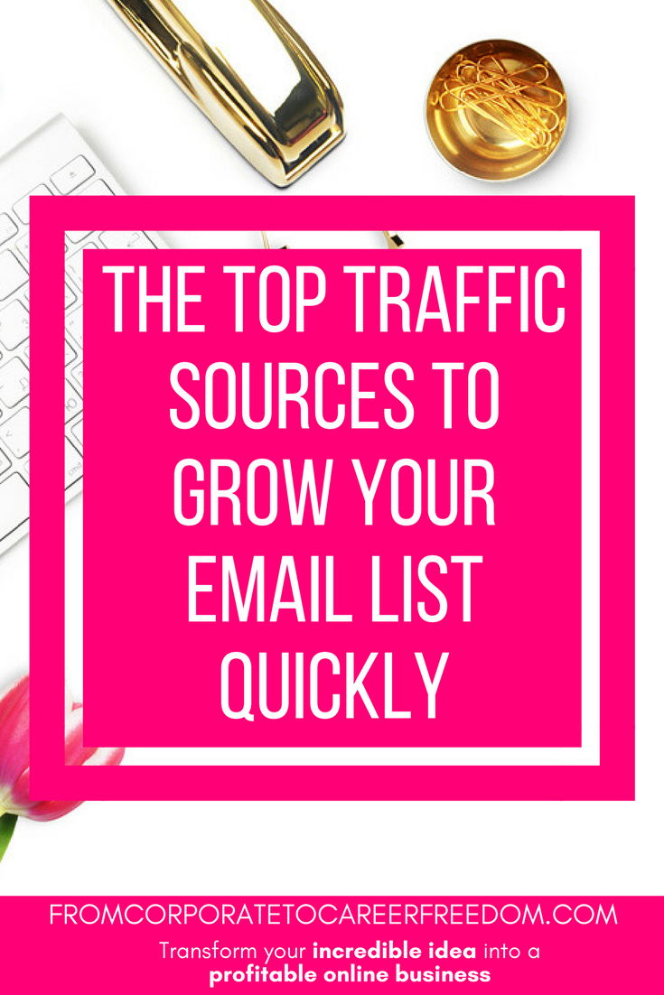top traffic sources to help your build your email list, subscribers, email marketing, blogging, entrepreneur