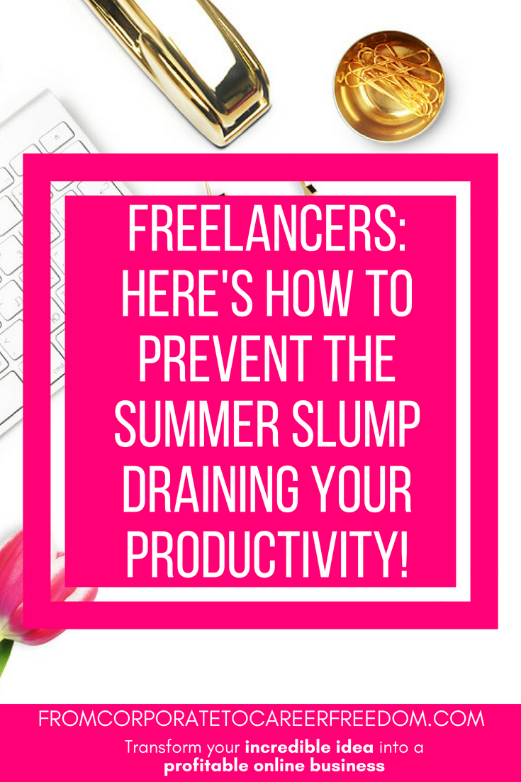 Here's some tips to keep you motivated if you are working for yourself this summer as a freelancer or online entrepreneur. Be inspired, and make sure you keep moving forward with your business and with your customers #freelancing #blogging #entrepreneurs